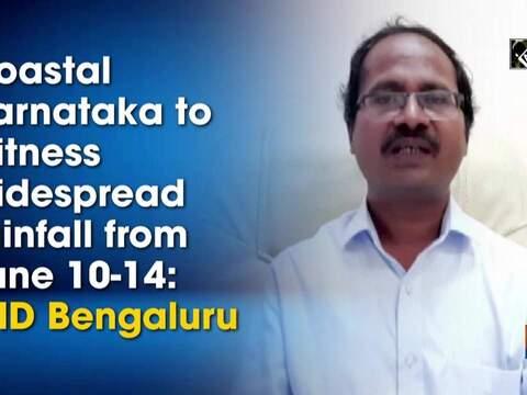 Coastal Karnataka to witness widespread rainfall from June 10-14: IMD Bengaluru