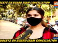 Students demand cancellation of Board exams amid rising COVID cases