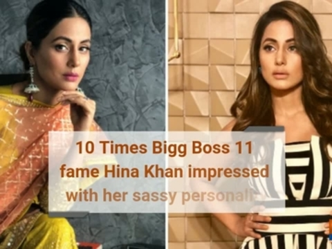 10 Times Bigg Boss 11 fame Hina Khan impressed with her sassy personality