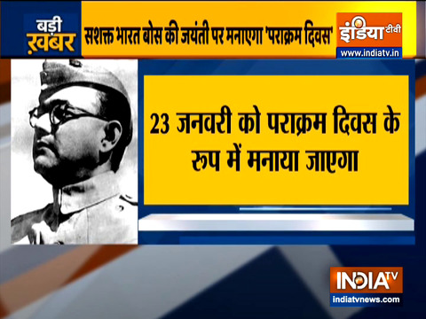 Netaji birth anniversary: Modi government to celebrate January 23 as Parakram Diwas