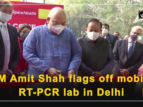 HM Amit Shah flags off mobile RT-PCR lab in Delhi