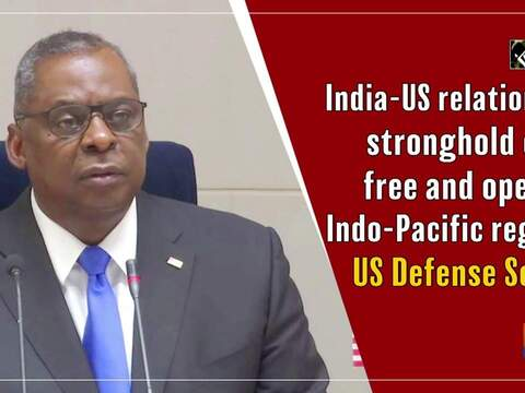 India-US relationship stronghold of free and open Indo-Pacific region: US Defense Secy