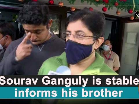 'Sourav Ganguly is stable,' informs his brother