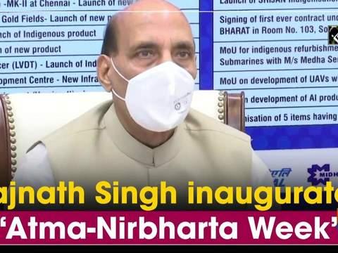 Rajnath Singh inaugurates 'Atma-Nirbharta Week'