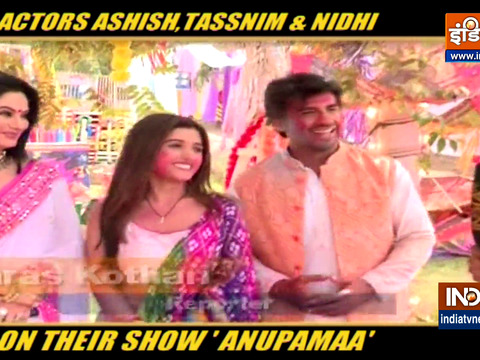 Anupamaa: Ashish, Tassnim and Nidhi talk about upcoming Holi special track