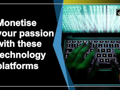 Monetise your passion with these technology platforms