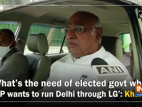 'What's the need of elected govt when BJP wants to run Delhi through LG': Kharge