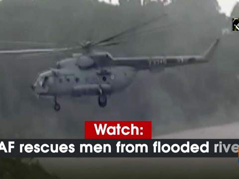 Watch: IAF rescues man from flooded river