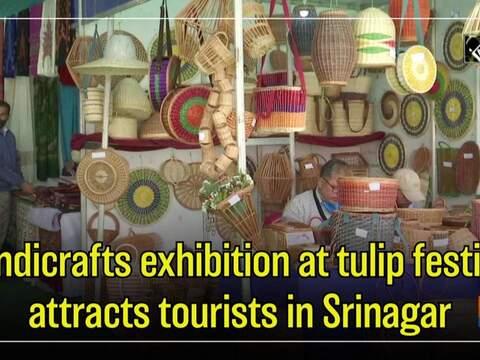 Handicrafts exhibition at tulip festival attracts tourists in Srinagar