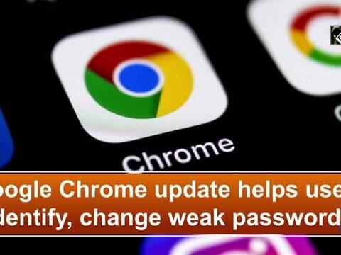 Google Chrome update helps users identify, change weak passwords