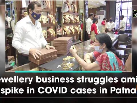 Jewellery business struggles amid spike in COVID cases in Patna