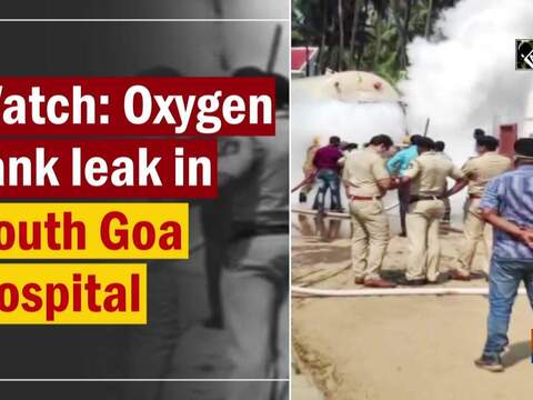Watch: Oxygen tank leak in South Goa Hospital