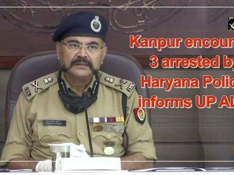 Kanpur encounter: 3 arrested by Haryana Police, informs UP ADG
