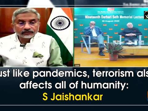 Just like pandemics, terrorism also affects all of humanity: S Jaishankar