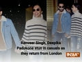 Ranveer Singh, Deepika Padukone stun in casuals as they return from London