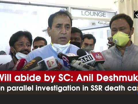 Will abide by SC: Anil Deshmukh on parallel investigation in SSR death case