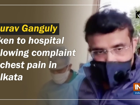 Sourav Ganguly taken to hospital following complaint of chest pain in Kolkata