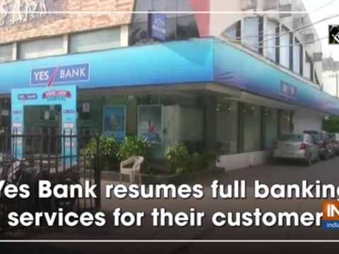 Yes Bank resumes full banking services for their customers