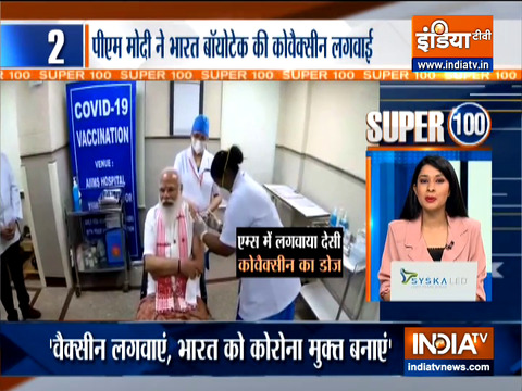 Super 100: PM Modi takes first jab of Bharat Biotech's COVAXIN