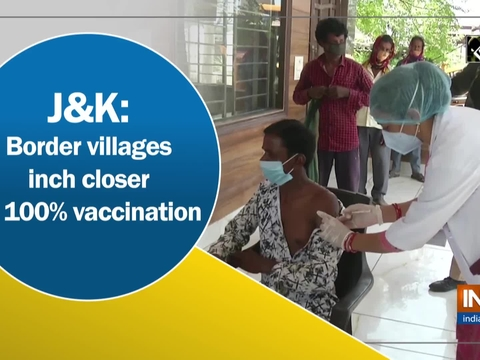 J-K: Border villages inch closer to 100% vaccination