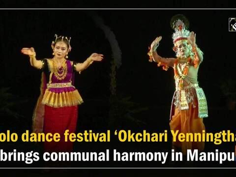 Solo dance festival 'Okchari Yenningtha' brings communal harmony in Manipur