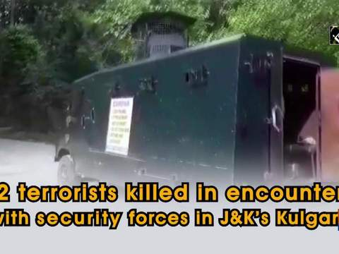 2 terrorists killed in encounter with security forces in JK's Kulgam