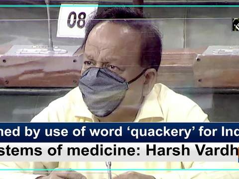 Pained by use of word 'quackery' for Indian systems of medicine: Harsh Vardhan