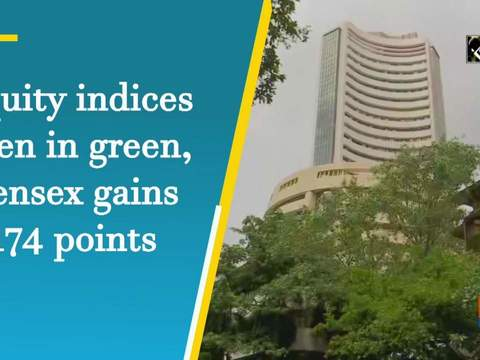 Equity indices open in green, Sensex gains 174 points