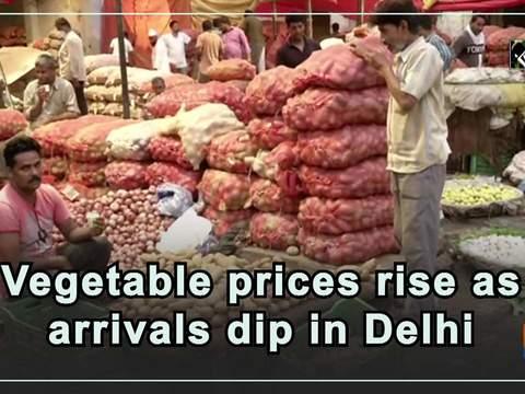 Vegetable prices rise as arrivals dip in Delhi