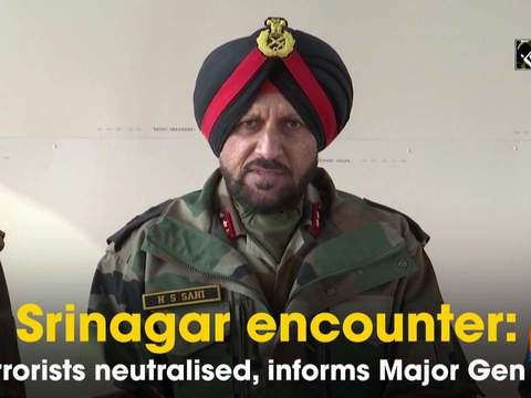 Srinagar encounter: 3 terrorists neutralised, informs Major Gen Sahi