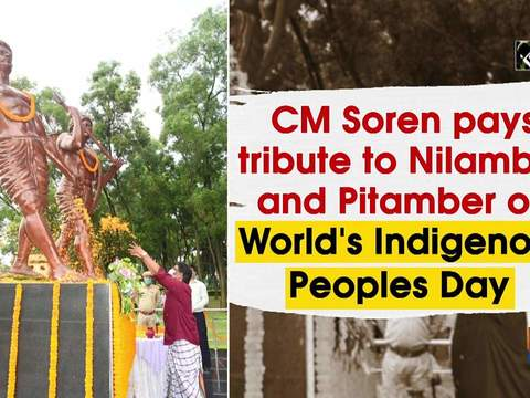 CM Soren pays tribute to Nilamber and Pitamber on World's Indigenous Peoples Day