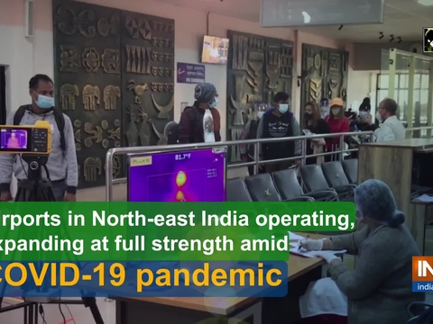 Airports in North-east India operating, expanding at full strength amid Covid-19 pandemic