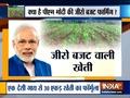 Modi Govt focus on 'Zero Budget Natural Farming'