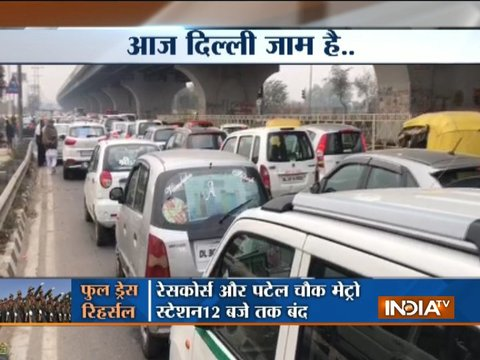 Traffic snarls in Delhi due to full dress Republic Day rehearsal