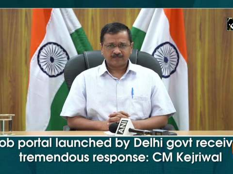 Job portal launched by Delhi govt received tremendous response: CM Kejriwal