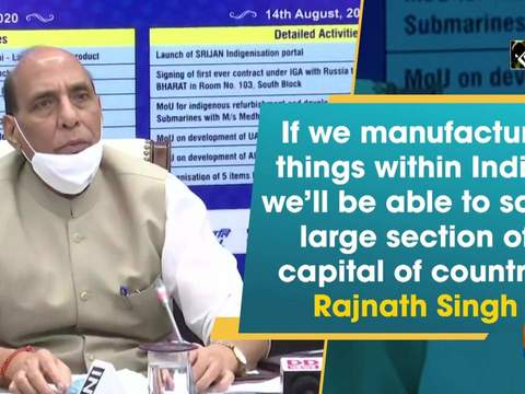 If we manufacture things within India, we'll be able to save large section of capital of country: Rajnath Singh