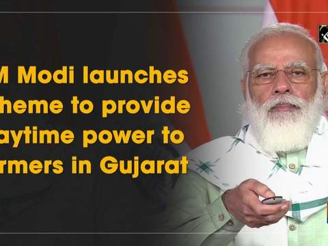 PM Modi launches scheme to provide daytime power to farmers in Gujarat