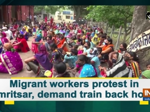 Migrant workers protest in Amritsar, demand train back home