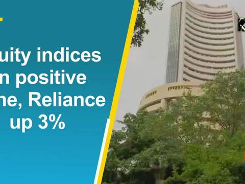 Equity indices in positive zone, Reliance up 3%