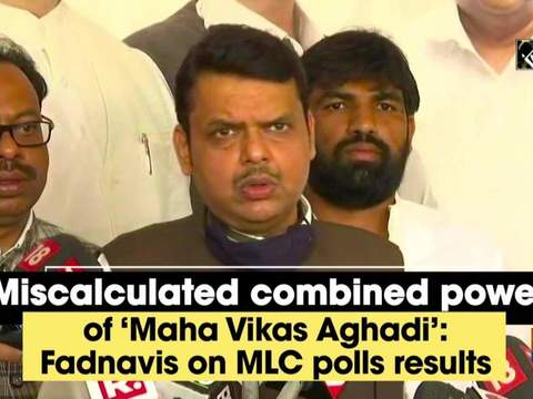 Miscalculated combined power of 'Maha Vikas Aghadi': Fadnavis on MLC polls results