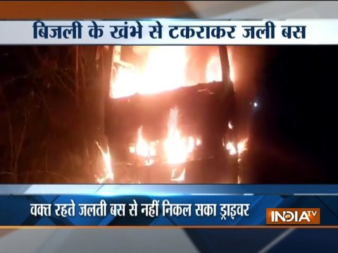 Driver burnt alive as bus hits electric pole in Rajasthan