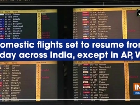 Domestic flights set to resume from today across India, except in AP, WB