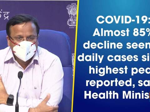 COVID-19: Almost 85% decline seen in daily cases since highest peak reported, says Health Ministry