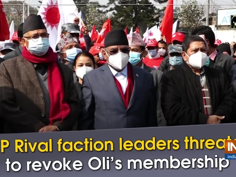 NCP Rival faction leaders threatens to revoke Oli's membership