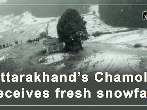 Uttarakhand's Chamoli receives fresh snowfall