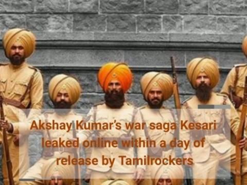 Akshay Kumar's war saga Kesari leaked online within a day of release by Tamilrockers