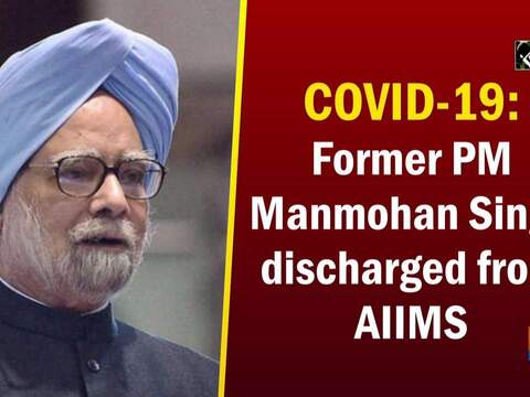 COVID-19: Former PM Manmohan Singh discharged from AIIMS