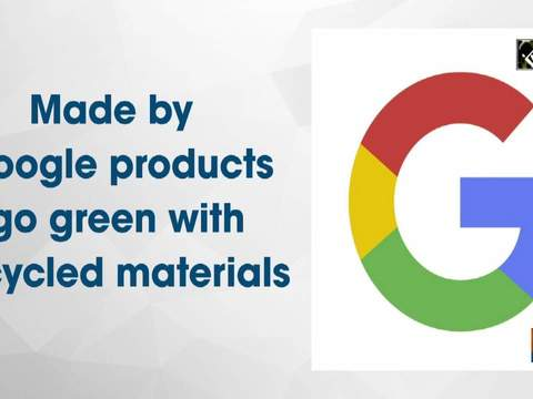 Made by Google products go green with recycled materials