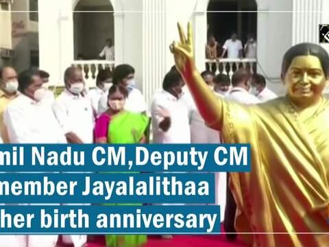 Tamil Nadu CM, Deputy CM remember Jayalalithaa on her birth anniversary