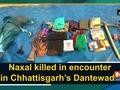Naxal killed in encounter in Chhattisgarh's Dantewada